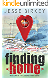 Finding Home: A Novel: Book one of the Lost And Found series