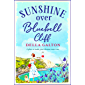 Sunshine Over Bluebell Cliff: A wonderfully uplifting read for summer 2020 (English Edition)