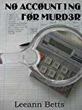 No Accounting For Murder: Book 1 (By the Numbers)