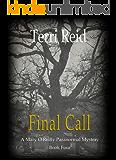 Final Call (Mary O'Reilly Series Book 4)