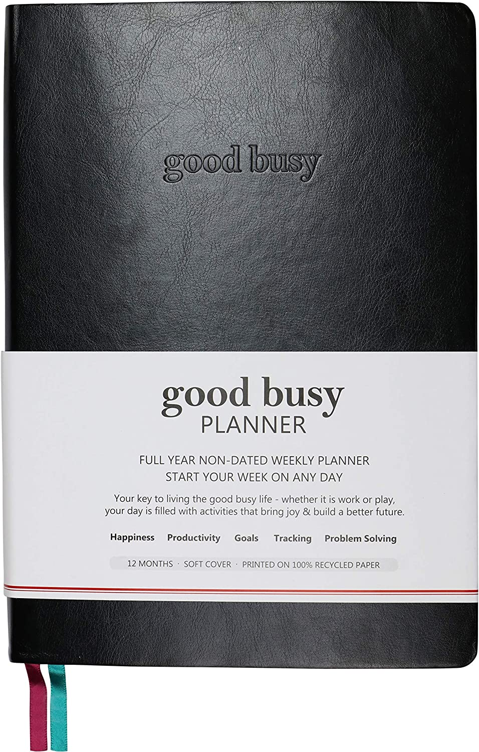 "Good Busy Planner Undated 1-Year Weekly Daily Planner | Increase Productivity Happiness Gratitude Focus & Save Time Achieve Goals Reduce Anxiety Problem-Solve w/Mind Maps | B5 7""X10"" Softcover Black"