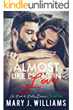 Almost Like Being In Love: A Friends to Lovers Rockstar Holiday Romance (Rock & Roll Forever Book 5)