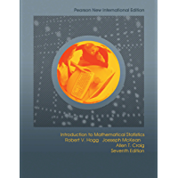 Introduction to Mathematical Statistics: Pearson New International Edition