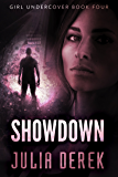Showdown (Girl Undercover Book 4)