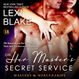 On Her Master's Secret Service: Masters and Mercenaries, Book 4