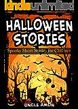 HALLOWEEN STORIES: Spooky Halloween Ghost Stories and Funny Halloween Jokes (Halloween Collection Book 2)