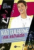 João Guilherme na Estrada
