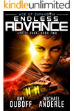 Endless Advance: Age of Expansion - A Kurtherian Gambit Series (Uprise Saga Book 2)