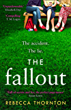 The Fallout: Full of secrets, rumours and lies, the page-turner to get everyone talking in 2020 (English Edition)