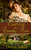 Courting the Country Miss (Courting Series Book 2)