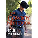 The Cowboy Next Door (Once Upon a Western Book 3)