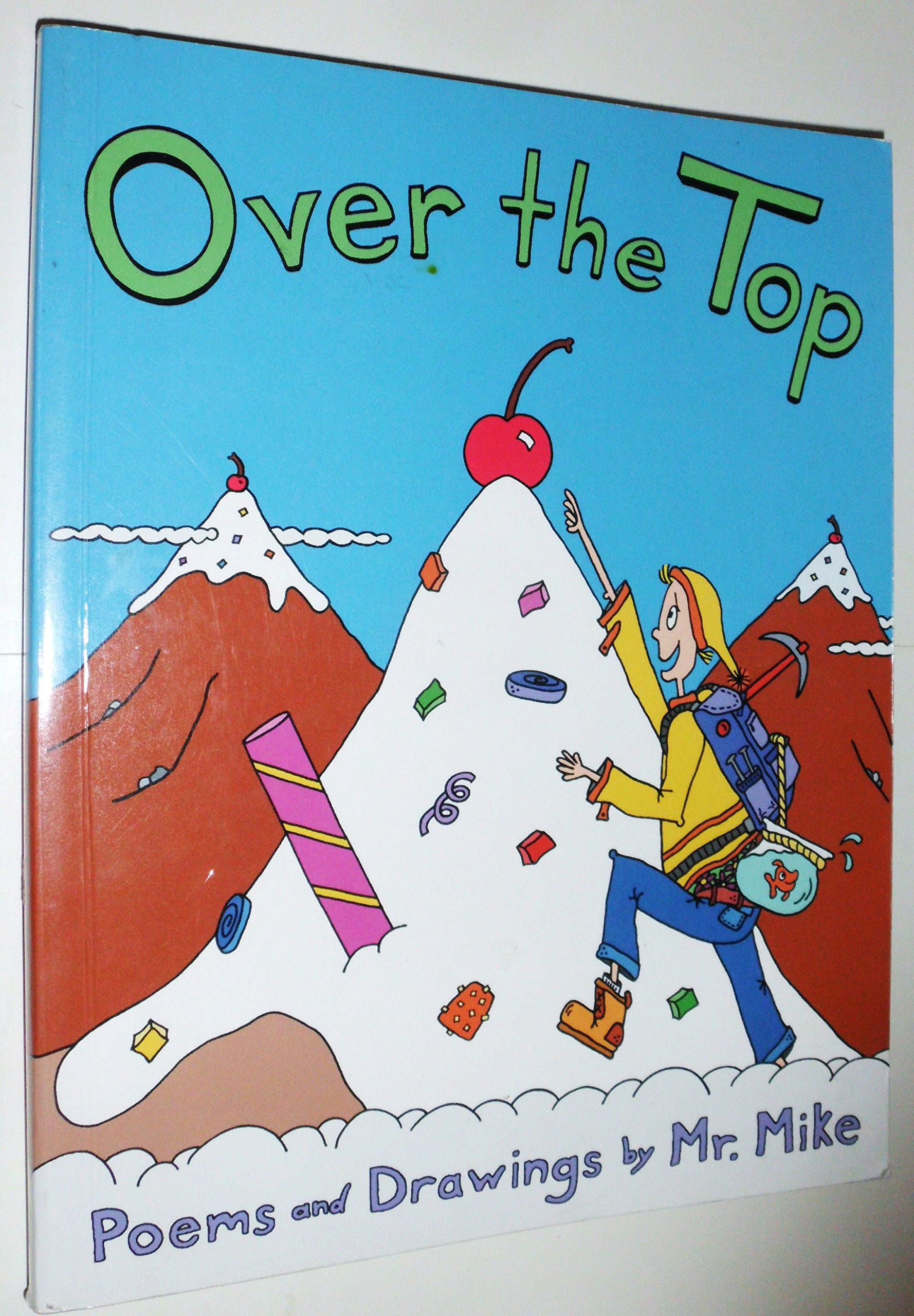 Over the Top: Poems and Drawings by Mr. Mike ebook