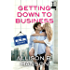 Getting Down to Business (An on the Job Romance)