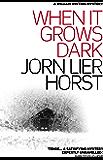 When It Grows Dark (William Wisting) (English Edition)