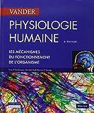 Physiologie humaine : Les mécanismes du fonctionnement de l'organisme