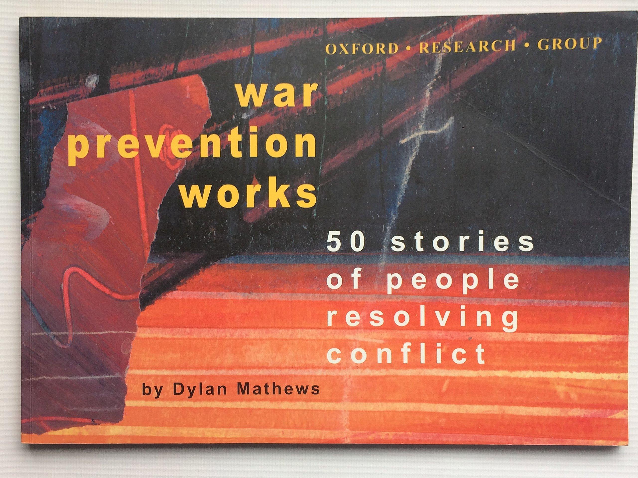 Download War Prevention Works: 50 Stories of Conflict Resolution pdf