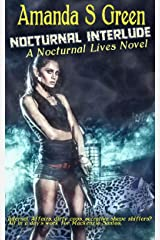 Nocturnal Interlude (Nocturnal Lives Book 3) Kindle Edition