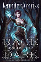 Race Against the Dark (Kings of Kal'brath Book 1)