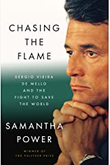Chasing the Flame: One Man's Fight to Save the World (English Edition) Edición Kindle