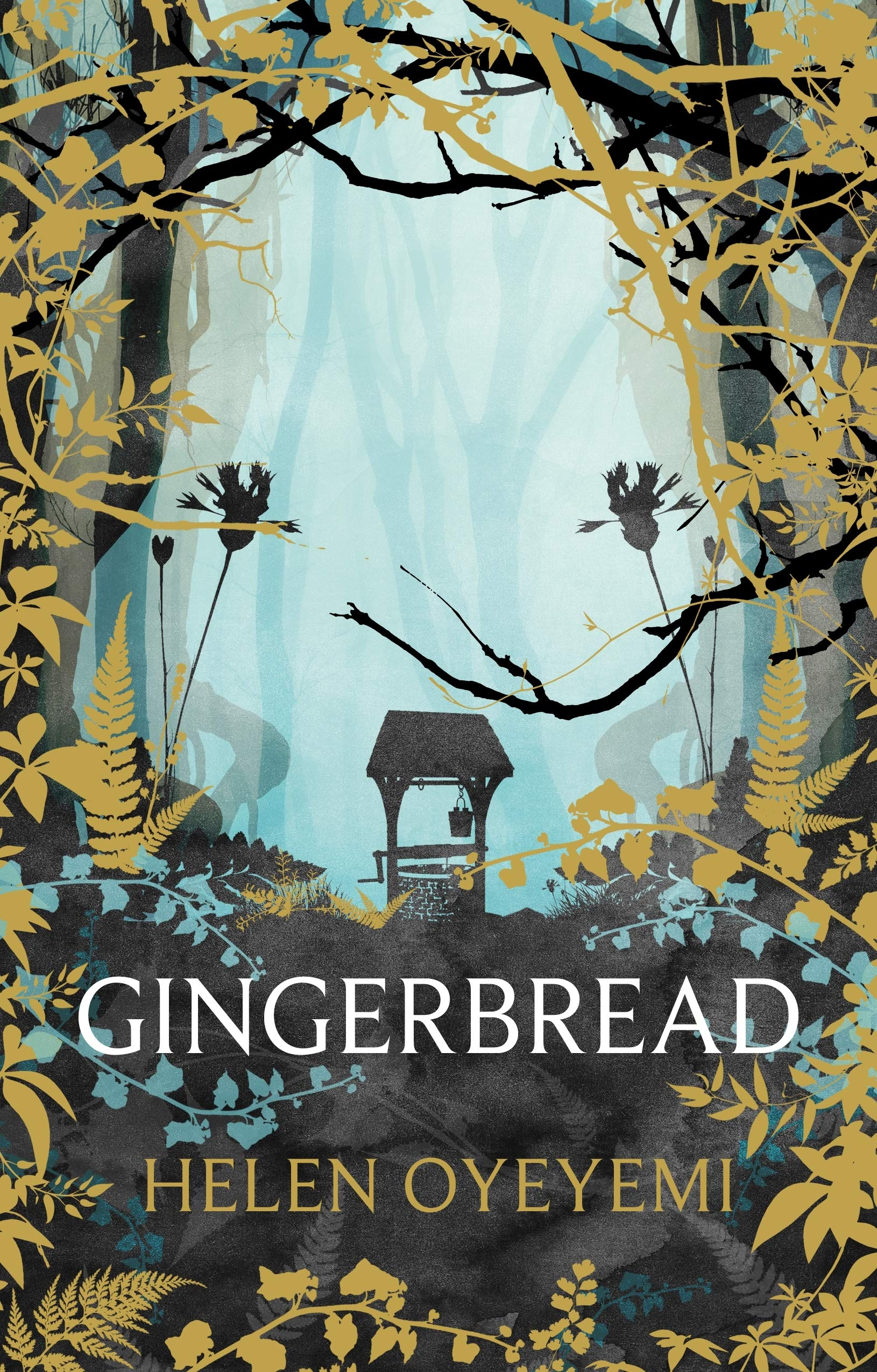 Gingerbread: Amazon.co.uk: Oyeyemi, Helen: 9781447299417: Books