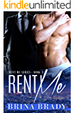 Rent Me (Rent Me Series Book 1) (English Edition)