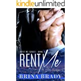 Rent Me (Rent Me Series Book 1)