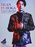 Piano Score DEAN FUJIOKA / Piano Collection (ピアノ・スコア)