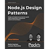 Node.js Design Patterns: Design and implement production-grade Node.js applications using proven patterns and techniques, 3rd