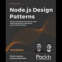 Node.js Design Patterns: Design and implement production-grade Node.js applications using proven patterns and techniques…