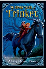 The Seven Tales of Trinket Kindle Edition