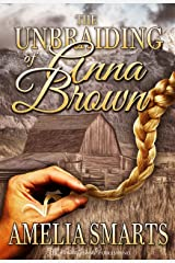 The Unbraiding of Anna Brown (Lone Star Love Book 2) Kindle Edition
