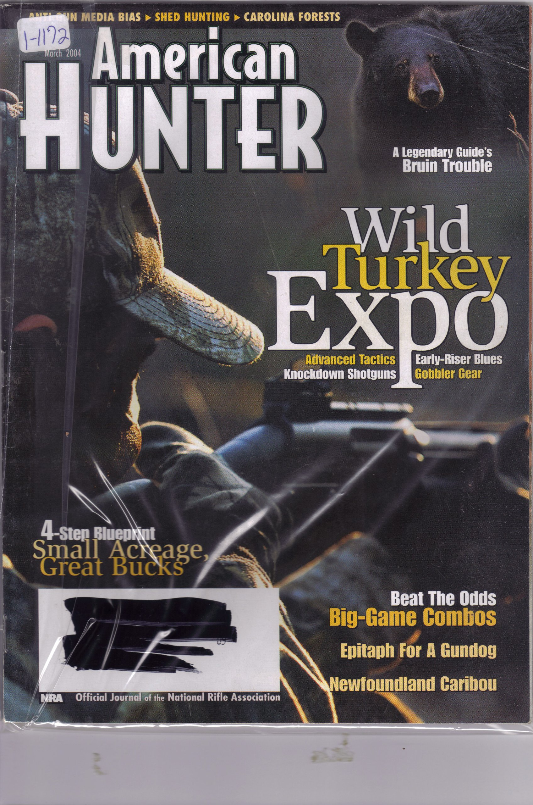 American Hunter Magazine March 2004 (1-1172, Wild turkey expo advanced tactics early-riser blues knockdown shotguns gobbler gear.) pdf