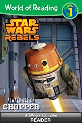 World of Reading Star Wars Rebels: Always Bet on Chopper: Level 1 (World of Reading (eBook)) Kindle Edition