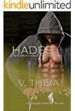 Hades: The death of a man. The life of a monster. (Renegade Souls Romance Saga)