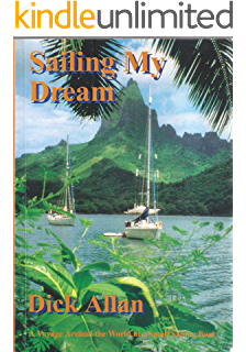 Amazon sailing the dream ebook john f mcgrady kindle store sailing my dream a voyage around the world in a small sailing boat fandeluxe Gallery