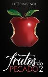 Frutos do Pecado 2: Volume 2