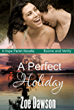 A Perfect Holiday (Hope Parish Novellas Book 5)