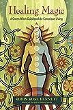 Healing Magic, 10th Anniversary Edition: A Green