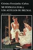 Mi hermana Elba y los altillos de Brumal: 11 (Andanzas)
