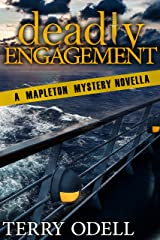 Deadly Engagement: A Mapleton Mystery Novella Kindle Edition