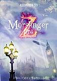 Morslinger - Ora Zeta (Il Bene, il Male e l'Equilibrio Vol. 1)