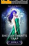 Enchantment's Trap (Vampire Magic Book 4)