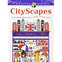 Image for Creative Haven CityScapes: A Coloring Book with a Hidden Picture Twist (Creative Haven Coloring Books)