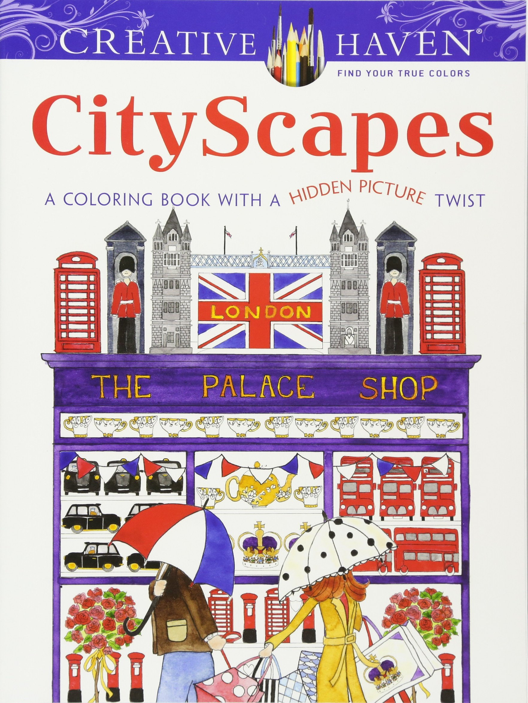 Amazon Creative Haven CityScapes A Coloring Book With Hidden Picture Twist Adult 9780486800776 Alexandra Cowell Books