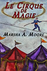 Le Cirque De Magie (an Historical Paranormal Romance) Kindle Edition