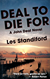 Deal to Die For: A John Deal Mystery (John Deal Series Book 3)