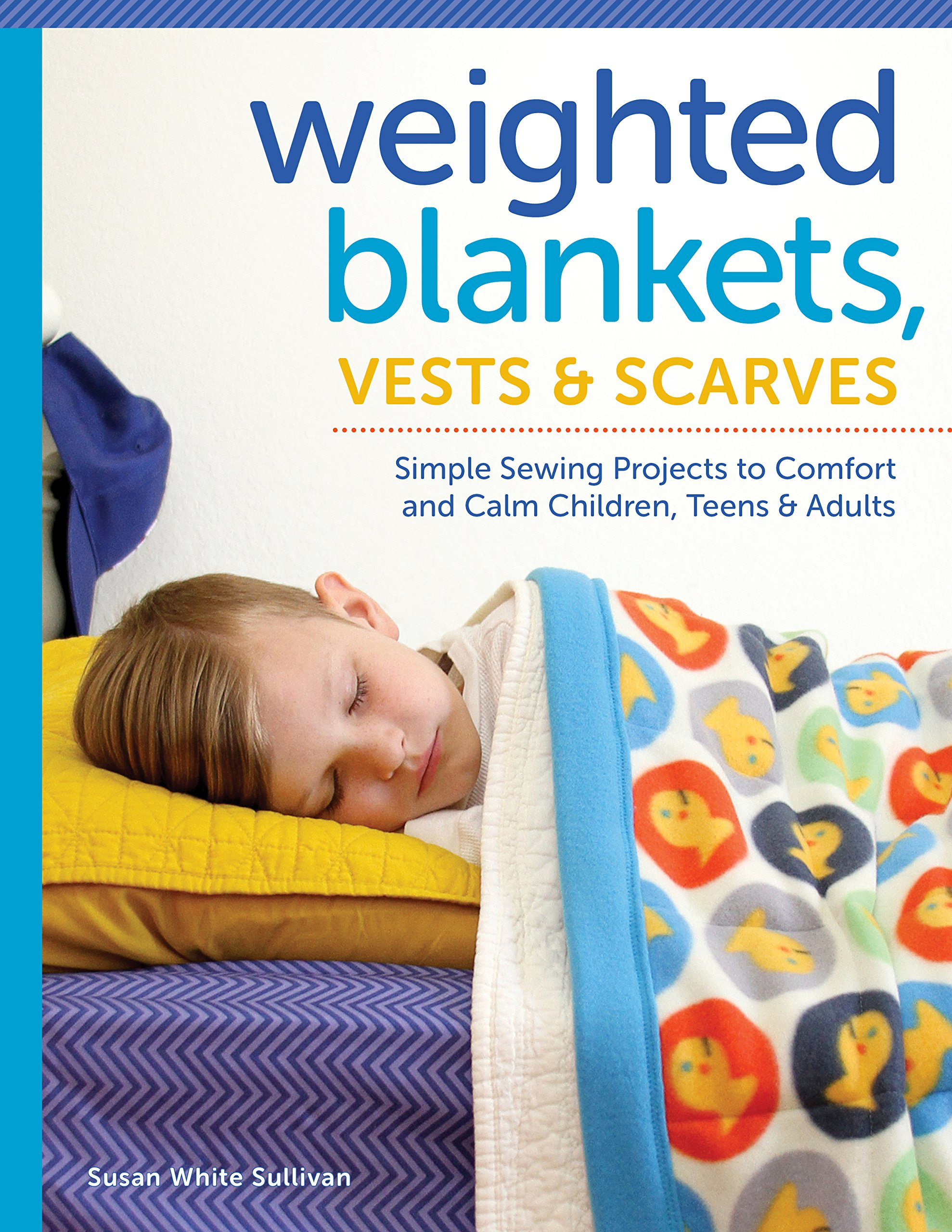 Weighted Blankets Vests Scarves Projects