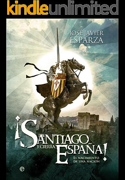 Santiago y cierra, España! (Historia Divulgativa nº 3) eBook ...