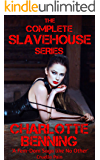 The COMPLETE Slavehouse Series: A FemDom Saga Like No Other (English Edition)