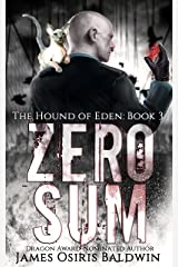 Zero Sum: An Alexi Sokolsky Supernatural Thriller (Alexi Sokolsky: Hound of Eden Book 3) Kindle Edition